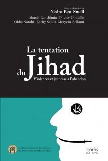 la tentation du jihad violences-et jeunesse à l'abondon